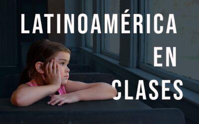 Radiografía a América Latina: cómo sobreviven las escuelas con clases a distancia y para cuándo planean su regreso a las aulas