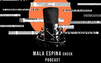 Mala Espina Check podcast: un nuevo canal para la lucha contra la desinformación