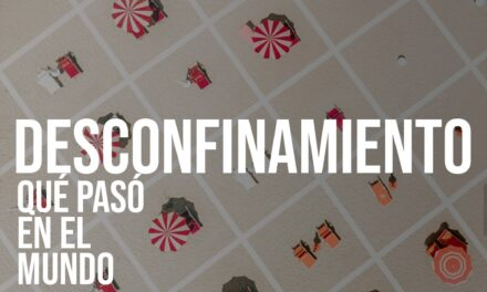Desconfinamiento para Aysén y Los Ríos: cómo ha sido la experiencia en el resto del mundo