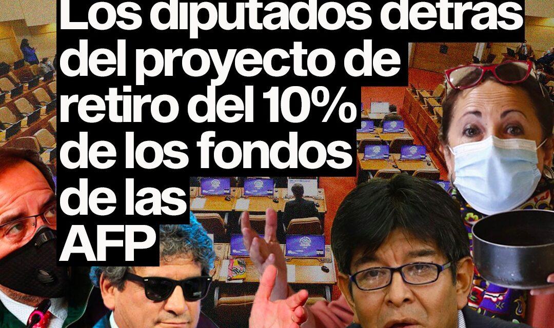 Quiénes son los diputados que presentaron el proyecto de retiro del 10% de las AFP