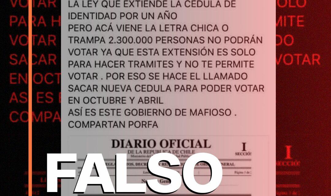 Es falso que la extensión de la vigencia de las cédulas de identidad no permitirá votar en el plebiscito