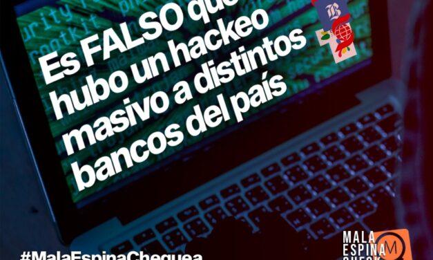 Es falso que hubo un hackeo masivo a distintos bancos del país