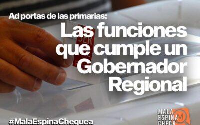 Ad portas de las primarias: Las funciones que cumple un gobernador regional