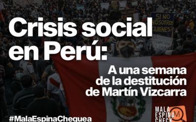 Crisis social en Perú: A una semana de la destitución de Martín Vizcarra
