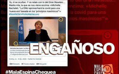Ex presidenta Bachelet no señaló que una «nueva era» post Covid-19 debe estar basada en «principios masónicos»
