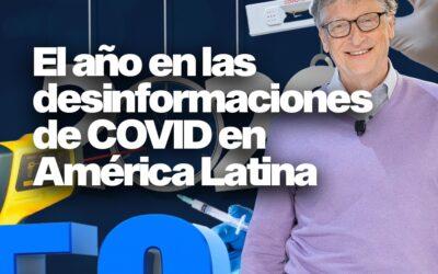 El año en las desinformaciones de COVID en América Latina: desde el origen del virus a las falsedades sobre las vacunas