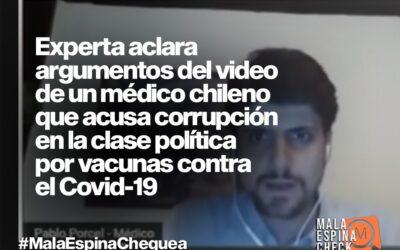 Expertas aclaran argumentos del video viral de un médico chileno que acusa corrupción en la clase política por vacunas contra el Covid-19