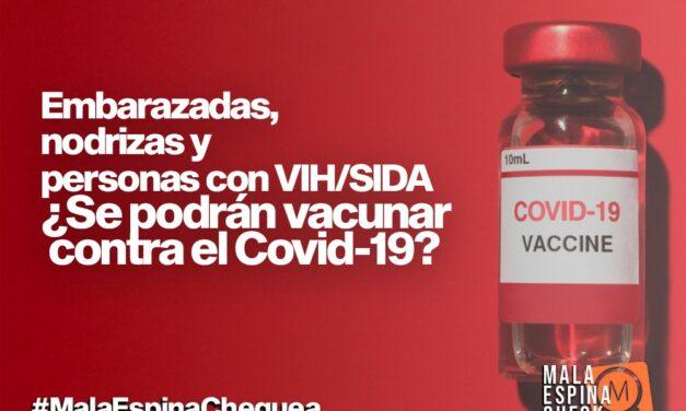 Embarazadas, nodrizas y personas con VIH/SIDA ¿Se podrán vacunar contra el Covid-19?