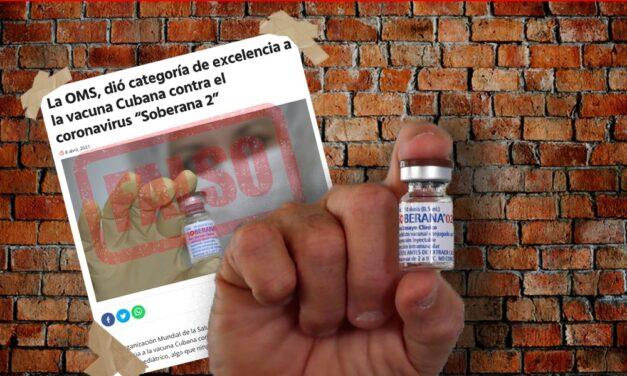 Es falso que la OMS dio categoría de excelencia a la vacuna cubana contra Covid
