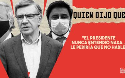 #QuiénDijoQué: «El Presidente nunca entendió nada (…) Le pediría que no hable»