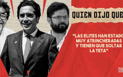 #QuiénDijoQué… «Las elites han estado muy atrincheradas y tienen que soltar la teta»